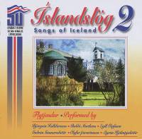 Íslandslög 2 = Songs of Iceland 2